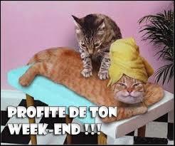 Bon Week End Profite !